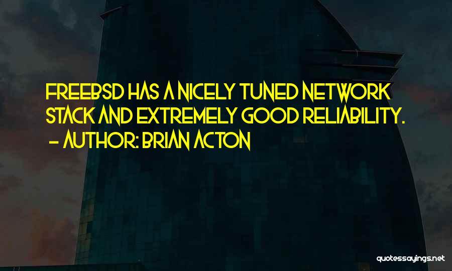 Brian Acton Quotes 1536341