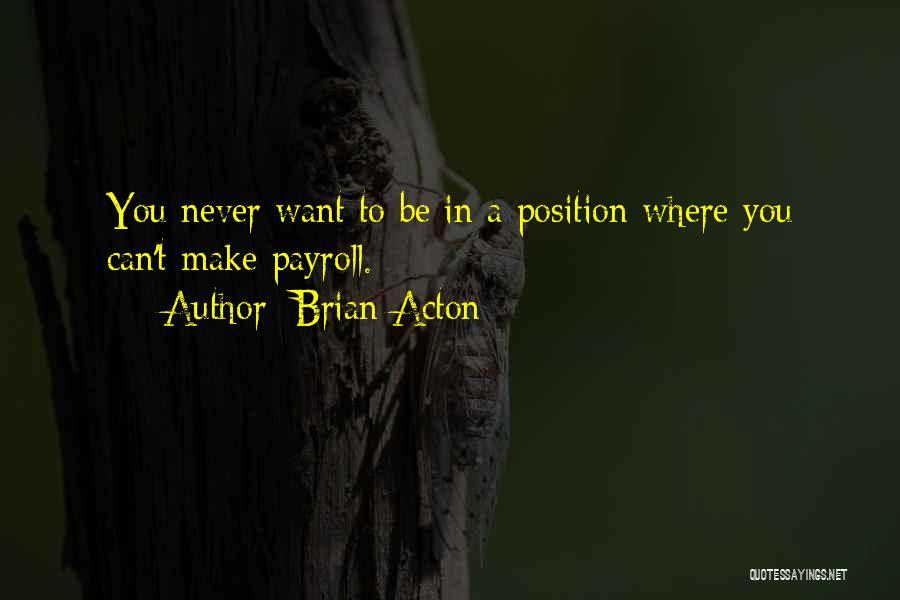 Brian Acton Quotes 1673201
