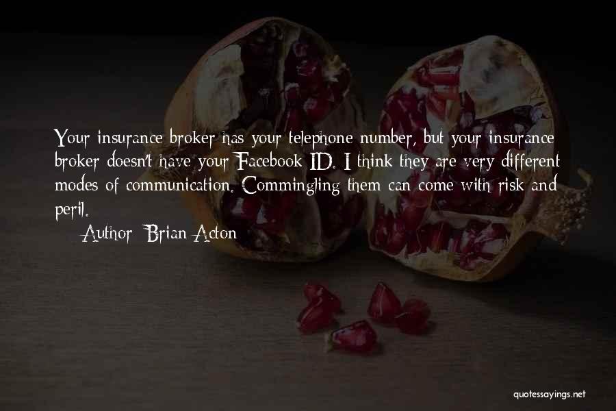 Brian Acton Quotes 1880986