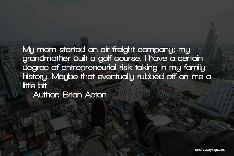 Brian Acton Quotes 2034422