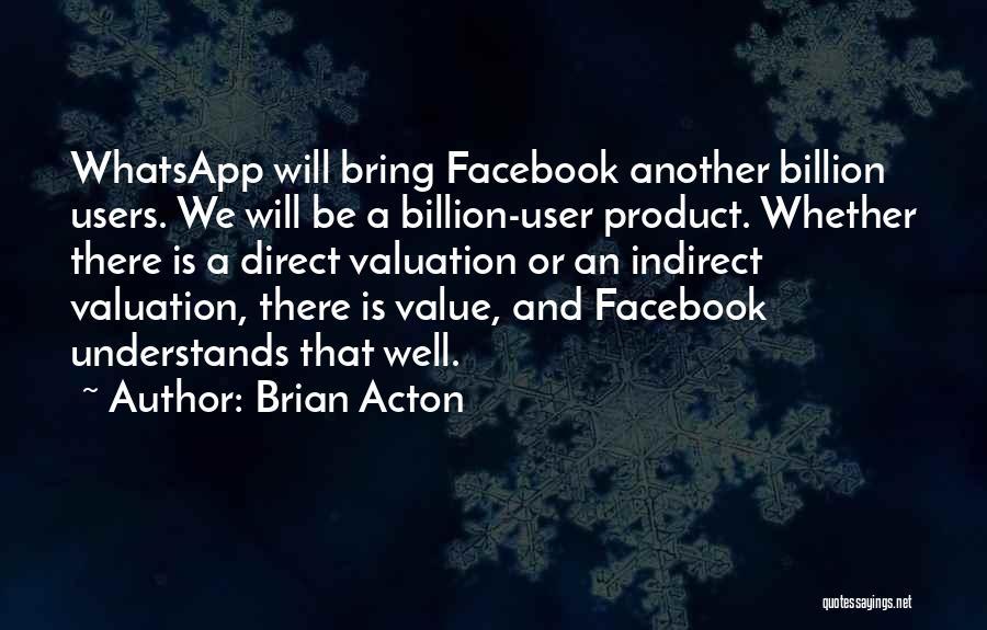 Brian Acton Quotes 514652