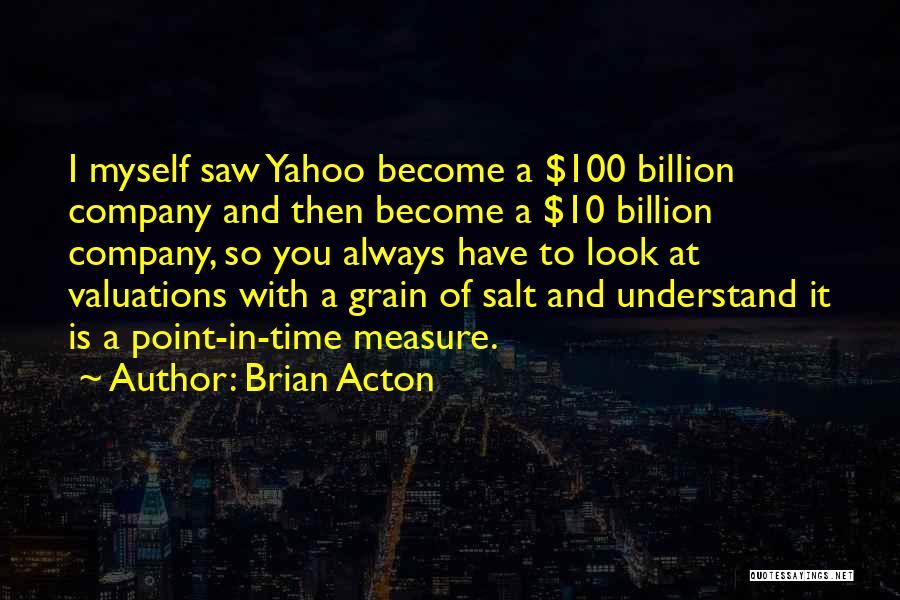 Brian Acton Quotes 830335