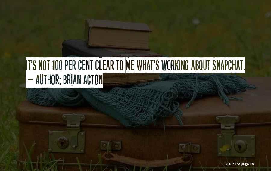 Brian Acton Quotes 893202