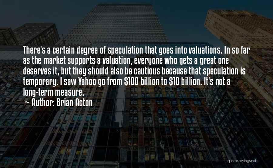 Brian Acton Quotes 95080
