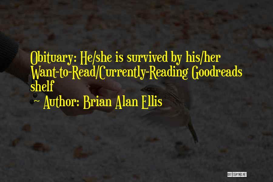 Brian Alan Ellis Quotes 1087552