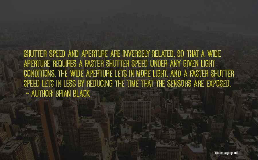 Brian Black Quotes 963901