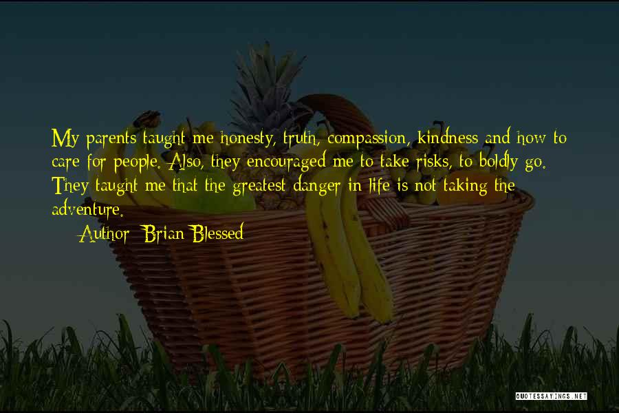 Brian Blessed Quotes 1189223