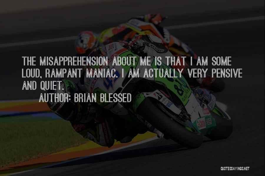 Brian Blessed Quotes 1295850