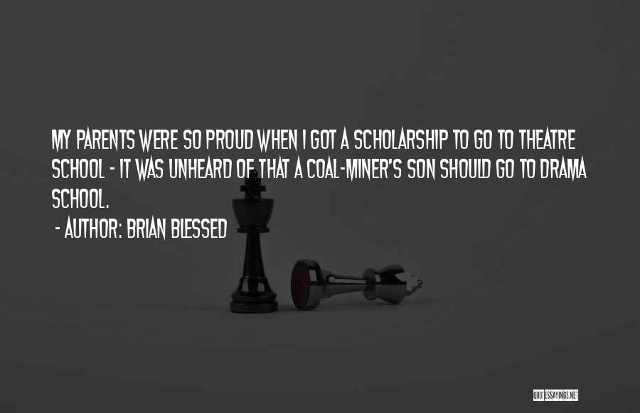 Brian Blessed Quotes 1541766