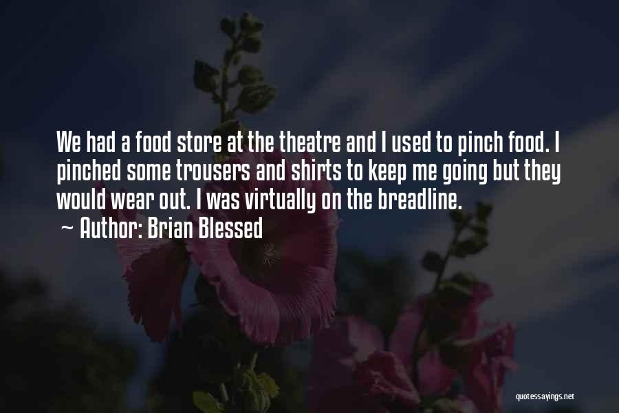 Brian Blessed Quotes 2249102