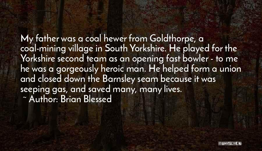 Brian Blessed Quotes 359818
