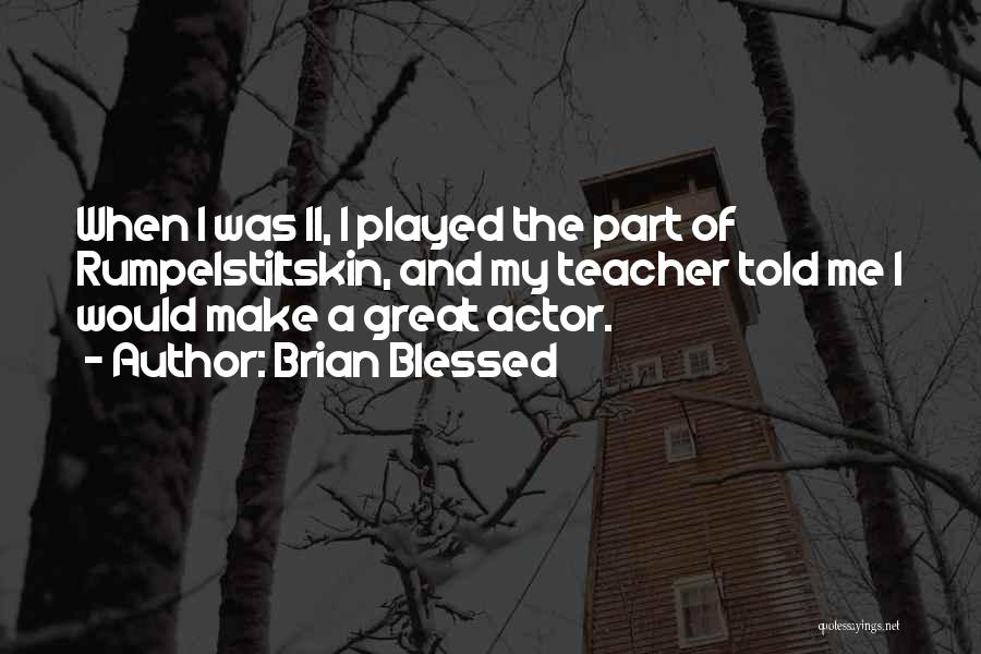 Brian Blessed Quotes 429274