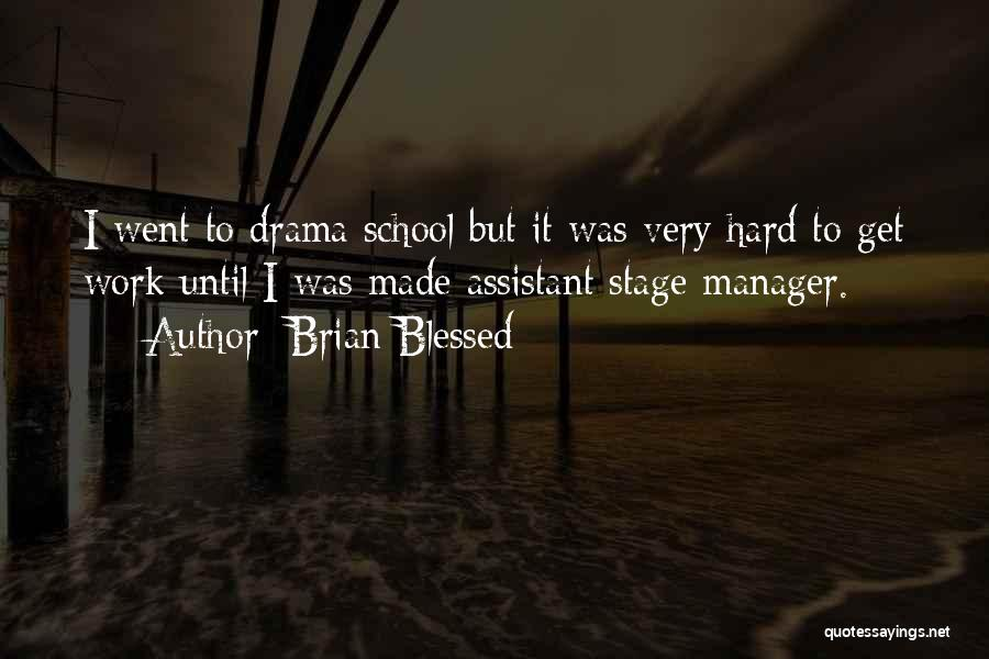 Brian Blessed Quotes 538962