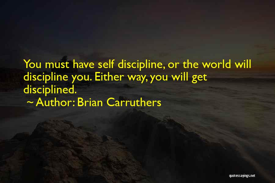 Brian Carruthers Quotes 583487