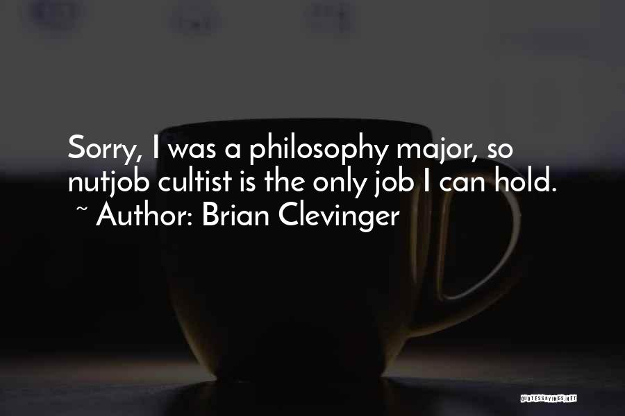 Brian Clevinger Quotes 149295