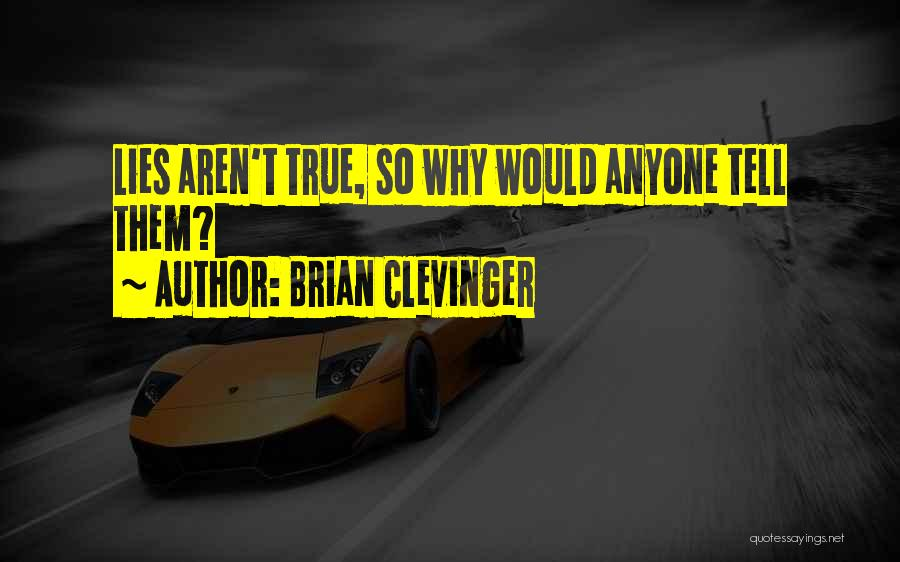 Brian Clevinger Quotes 170684