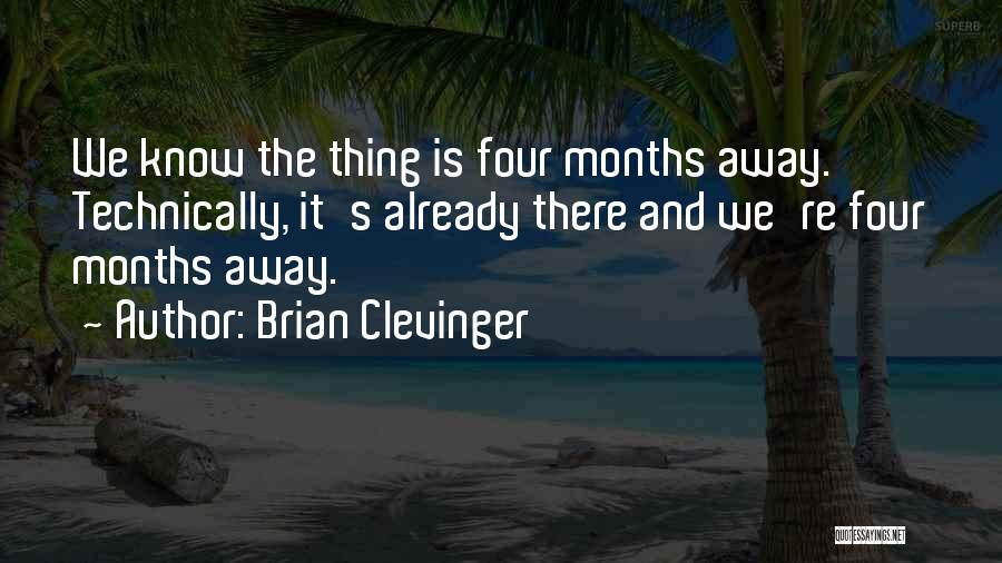 Brian Clevinger Quotes 2179633