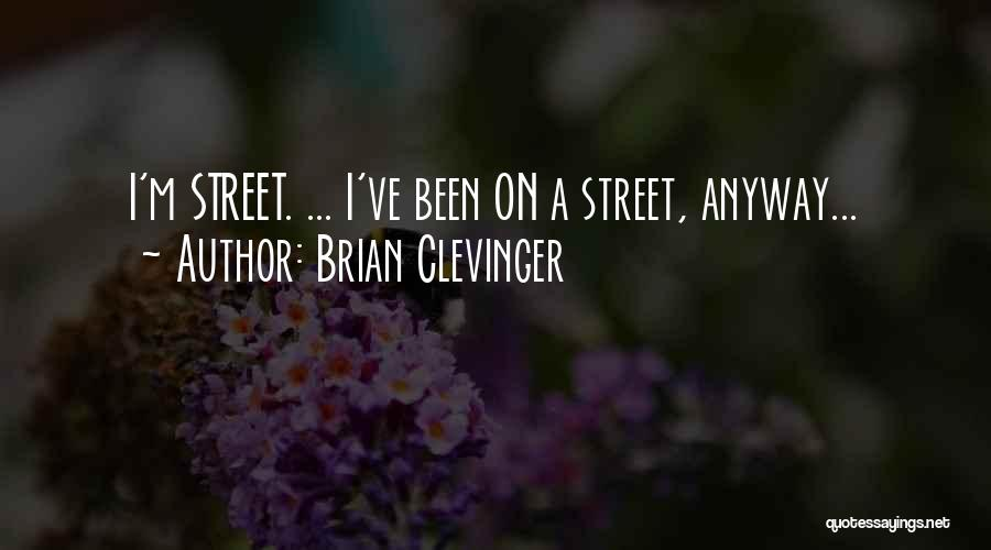 Brian Clevinger Quotes 281145