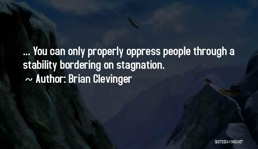 Brian Clevinger Quotes 574519