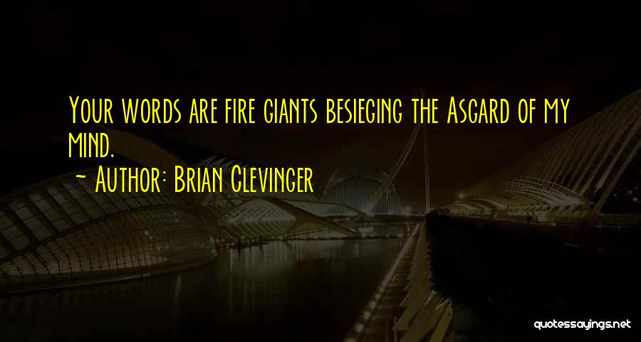Brian Clevinger Quotes 593970