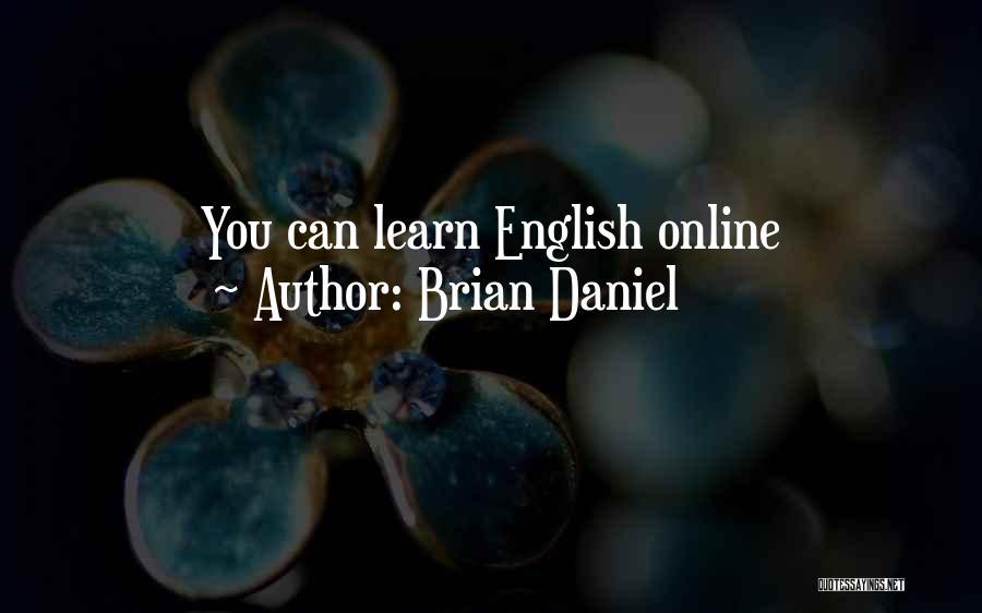 Brian Daniel Quotes 1108687