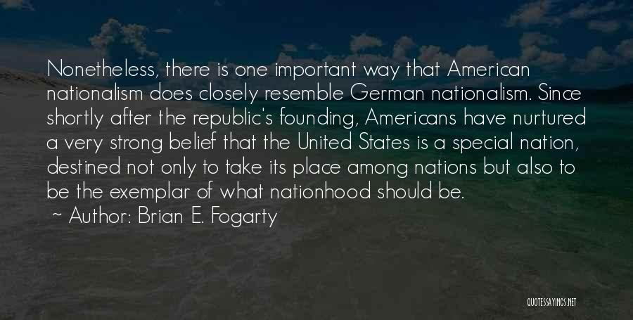 Brian E. Fogarty Quotes 442554