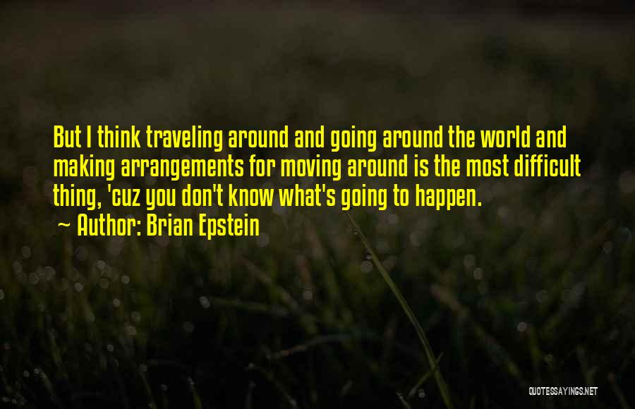 Brian Epstein Quotes 1953547