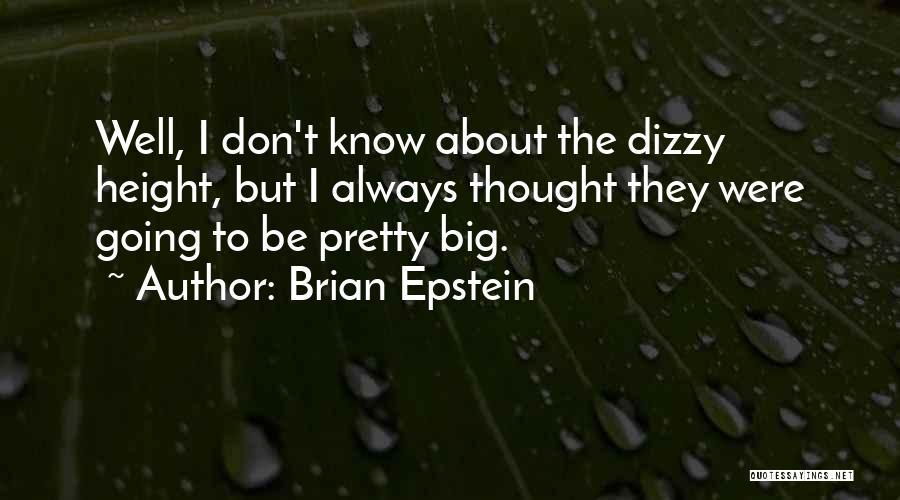 Brian Epstein Quotes 279672