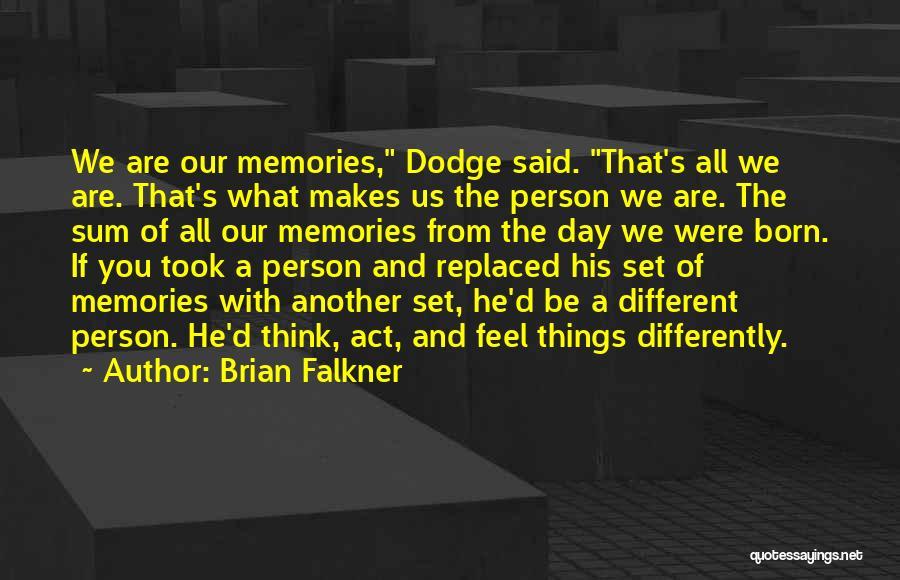 Brian Falkner Quotes 861340