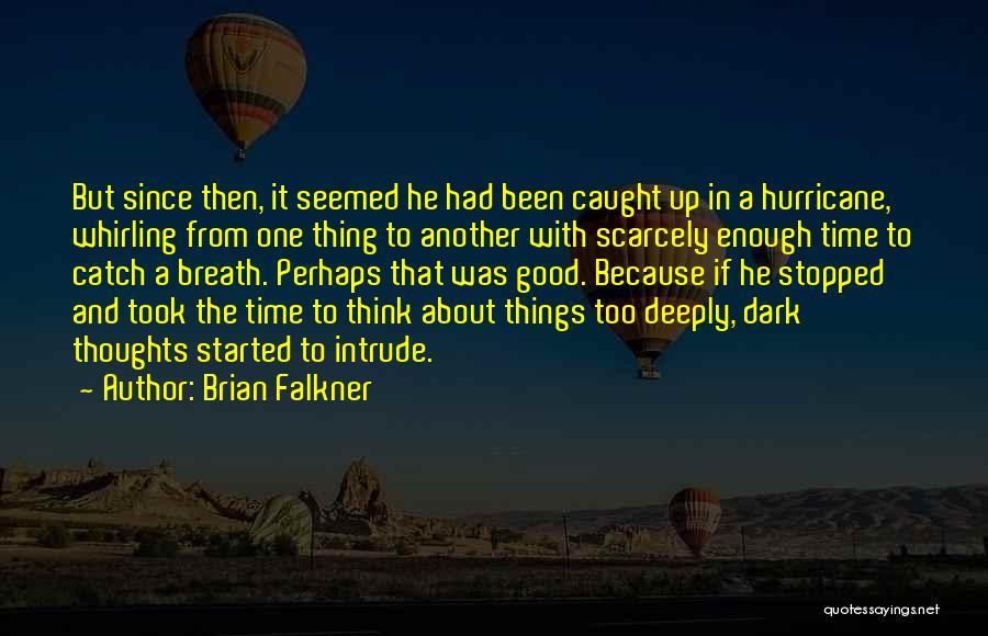 Brian Falkner Quotes 882882