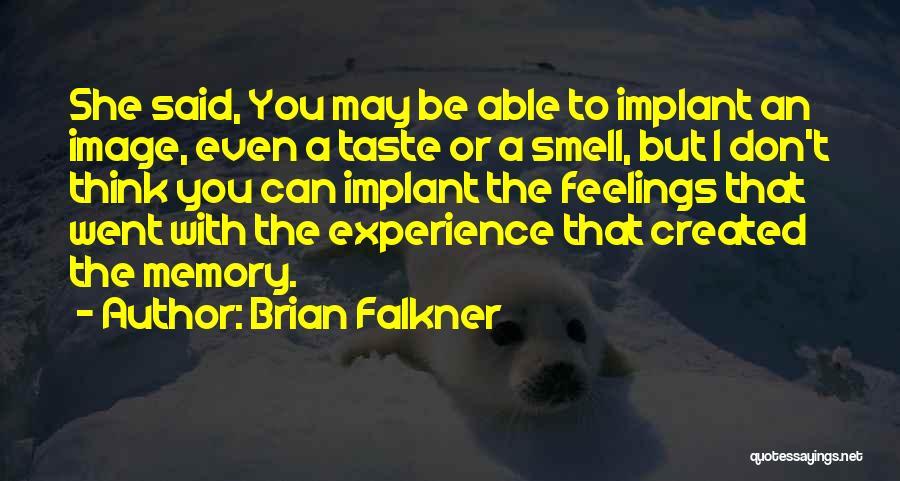 Brian Falkner Quotes 947978