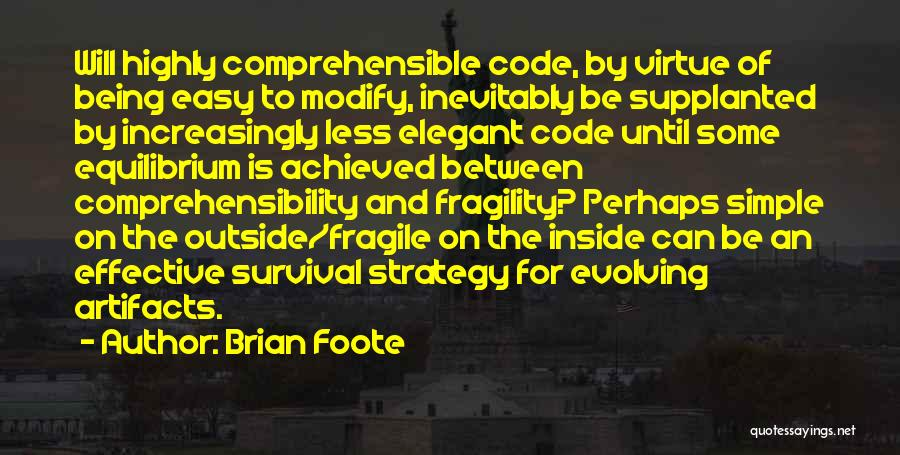 Brian Foote Quotes 929206