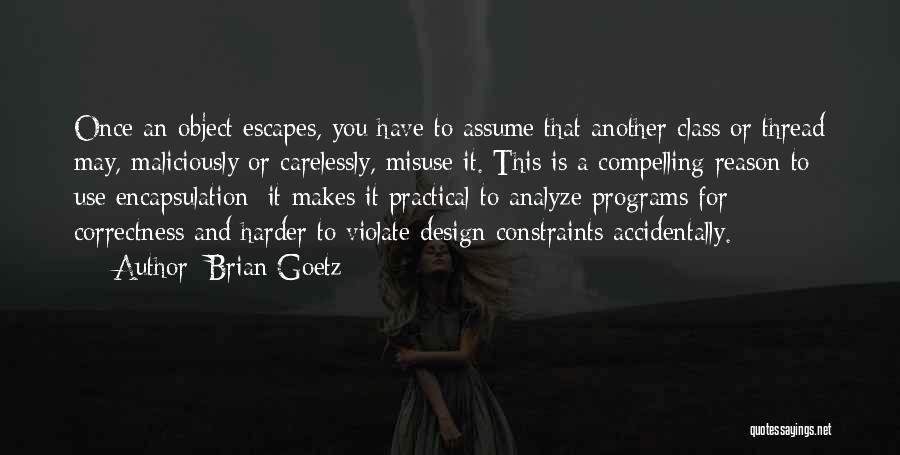 Brian Goetz Quotes 1218436