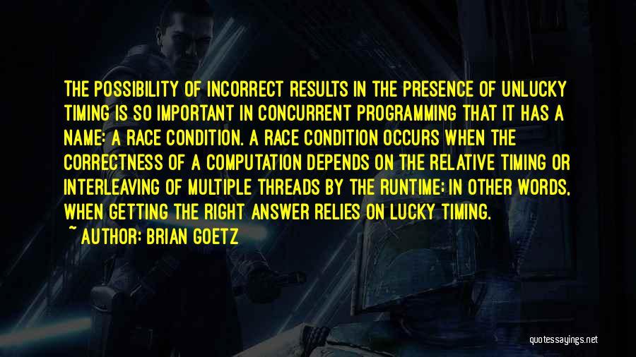 Brian Goetz Quotes 1653903