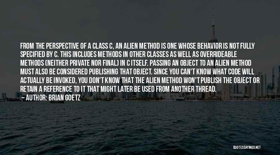 Brian Goetz Quotes 1939360