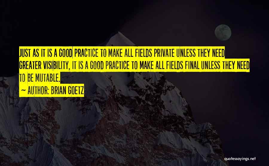 Brian Goetz Quotes 212657