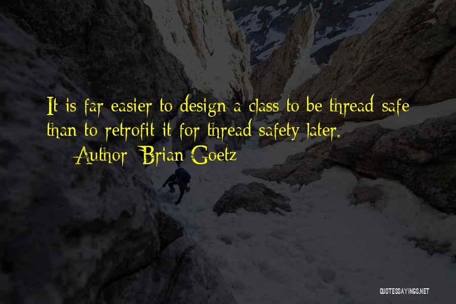 Brian Goetz Quotes 338309
