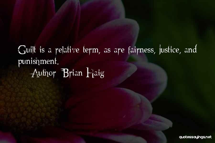 Brian Haig Quotes 450857