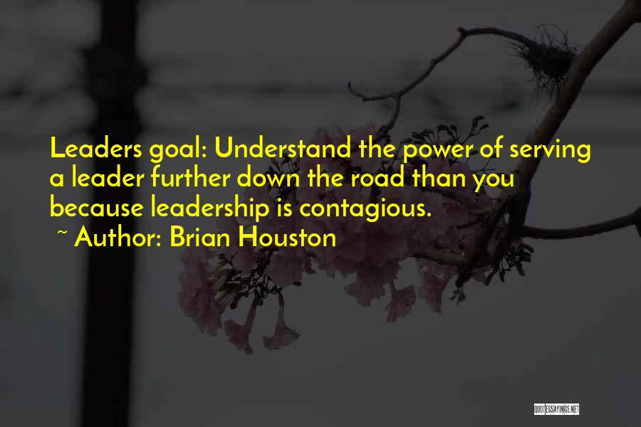 Brian Houston Leadership Quotes By Brian Houston
