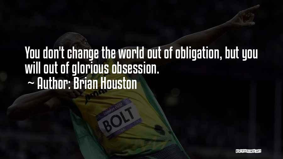 Brian Houston Quotes 107871