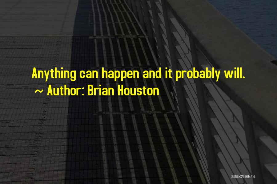 Brian Houston Quotes 1234306