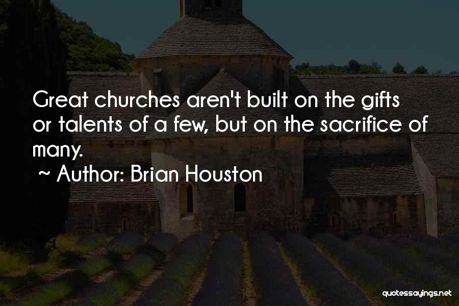 Brian Houston Quotes 127307