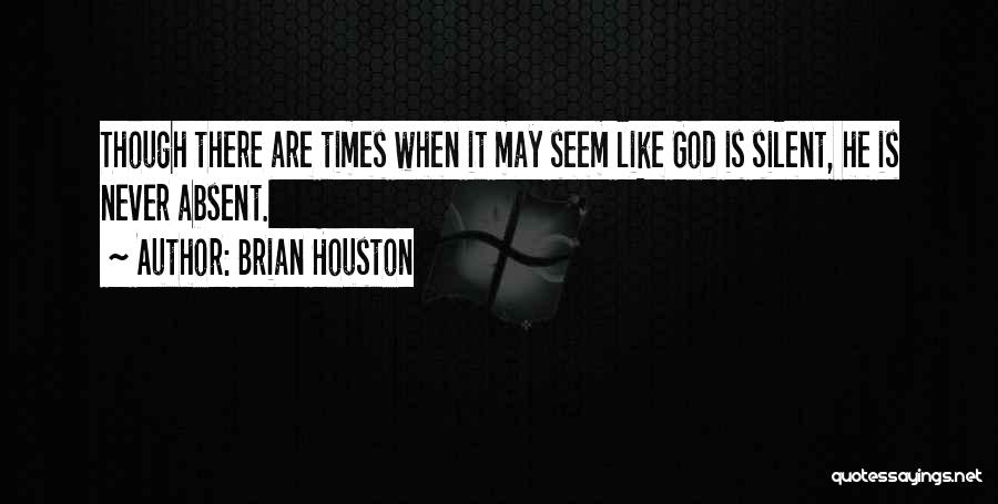 Brian Houston Quotes 1746419