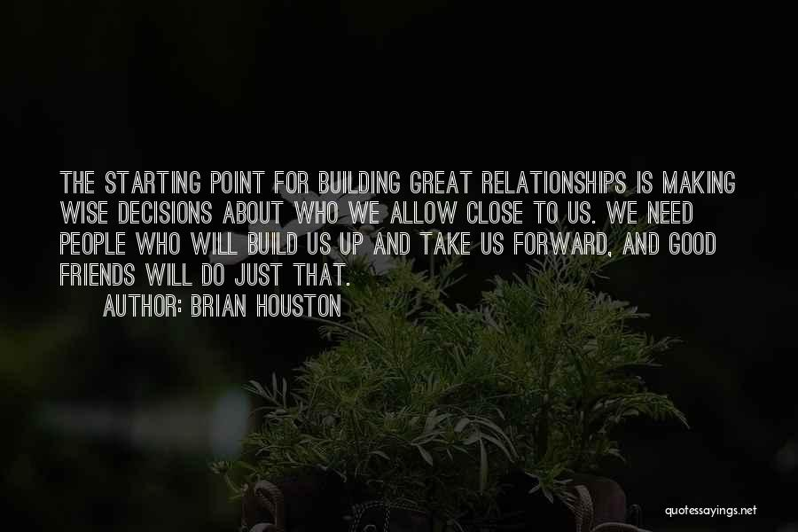 Brian Houston Quotes 2186969