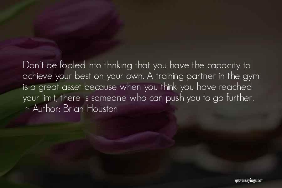 Brian Houston Quotes 377913