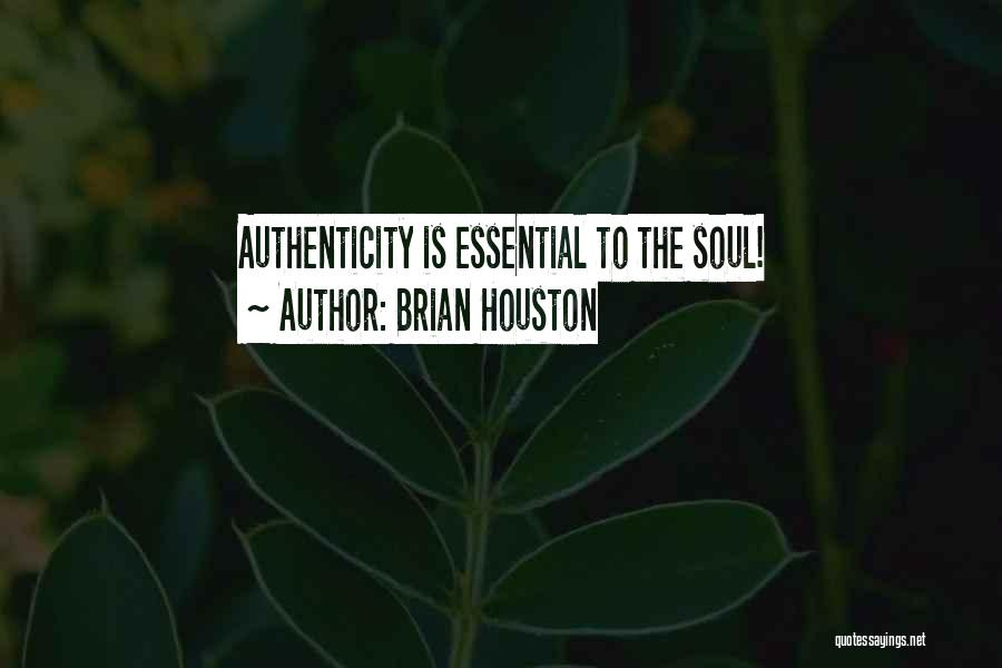 Brian Houston Quotes 423543