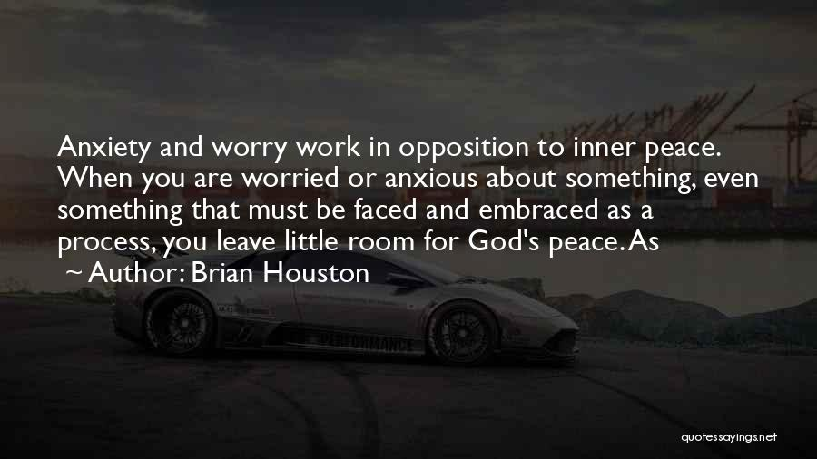 Brian Houston Quotes 894479