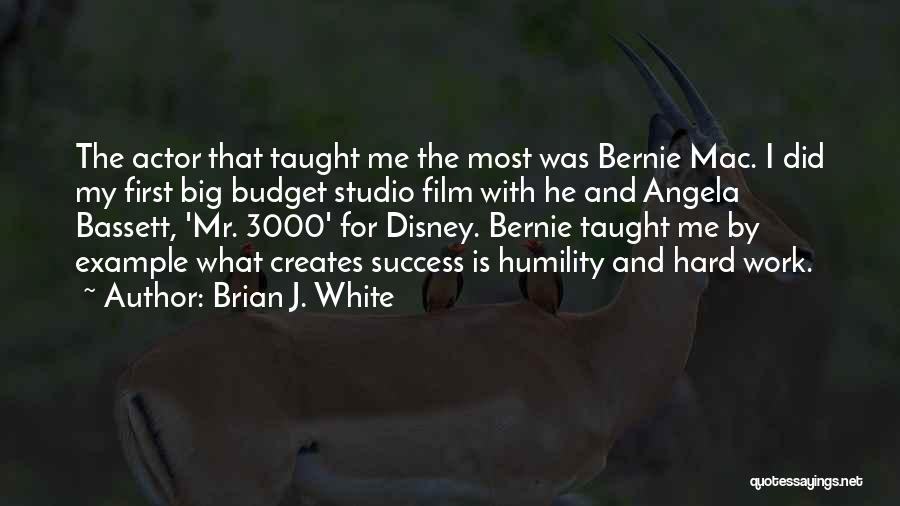 Brian J. White Quotes 1389523