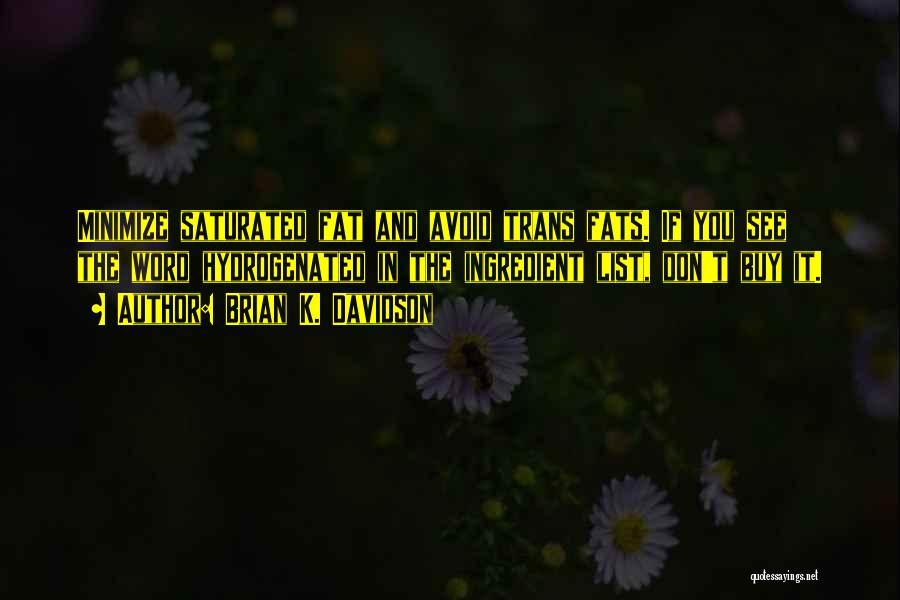 Brian K. Davidson Quotes 2267325