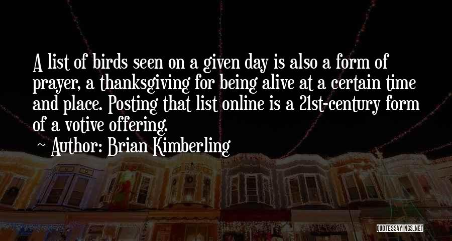 Brian Kimberling Quotes 2171173
